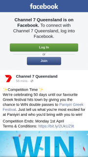 Channel 7 Qld – Double Passes Paniyiri Greek Festival (prize valued at $100)