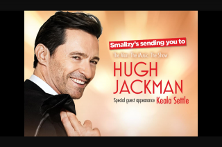 Nova FM Smallzy's giving away tickets to see Hugh Jackman – Win Tickets to Hugh Jackman