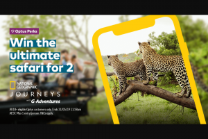 Optus Perks – Win a National Geographic Journeys Tour of Kruger National Park and Victoria Falls (prize valued at $32,066)