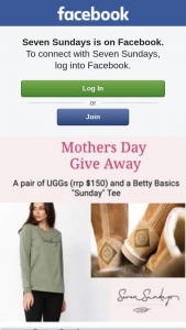 Seven Sundays – a Pair of Ugg Valued at $150 and a Betty Basics Sunday Tee (because We Love Sundays) to a Lucky Mum for Mothers Day (prize valued at $150)