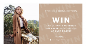 French Connection – Win a Mother's Day prize package including 2-night stay at a Mantra Hotel and more