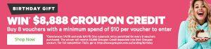 Groupon Goods – Win $8,888 Groupon Credit