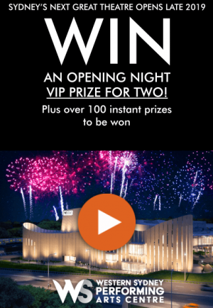 Western Sydney Performing Arts Centre – Win a grand prize package valued at $1,000 OR 1 of 100 movie tickets