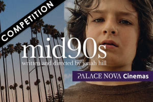 Adelaide Review – Win a Double Pass to See Mid90s (prize valued at $40)