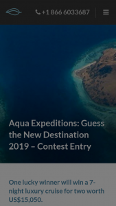 Aqua Expeditions – Win a 7-night Luxury Cruise for Two Worth Us$15050. (prize valued at $15,050)