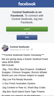 Central Seafoods – a Easter Seafood Feast Value $250-$300 (prize valued at $250)