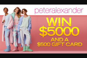 Channel 7 – Sunrise – Win $5000 Cash and a $500 Peter Alexander Gift Card (prize valued at $27,500)