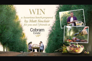 Channel Ten – Masterchef – Win a Luxurious Lunch for You and 7 Friends at The Home of Cobram Estate (prize valued at $31,600)
