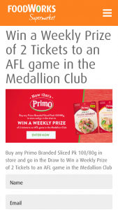 Foodworks – Win a Weekly Prize of 2 Tickets to an AFL Game In The Medallion Club (prize valued at $2,400)