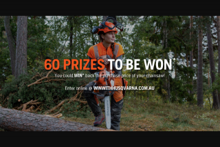 Husqvarna – Win The Prize of a Refund for The Price Paid of Their Husqvarna Chainsaw (prize valued at $178,140)