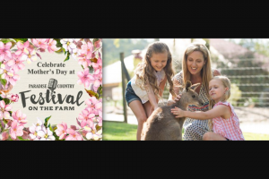 myGC – Win One of Ten Family Passes to Festival on The Farm at Paradise Country for an Unforgettable Mother's Day