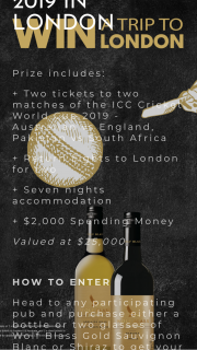 Wolf Blass – Win Trip to Cricket World Cup 2019 London (prize valued at $25,000)