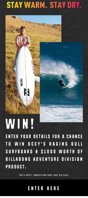 Billabong – Win an Occy's Raging Bull surfboard & $1,000 worth of products