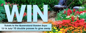 Gardening Australia – Win 1 of 10 double tickets to the 34th Queensland Garden Expo