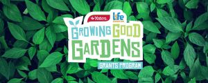 Life Education & Yates Gardening – Win 1 of 10 grants of $1,000 each