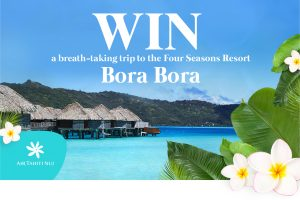 Network 10 – The Living Room – Win a trip package for 2 to Bora Bora valued at up to $20,000