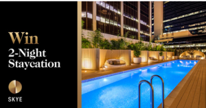 Skye Suites – Win 1 of 3 prizes of 2-night staycation for 2 valued at up to $660.png