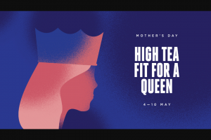 City shopping centre) – Win One of Ten High Tea Experiences at Luxurious High Tea and Champagne Salon Royal St Collins (prize valued at $1,190)
