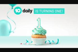 10 Daily's Birthday Daily Giveaway – Competition (prize valued at $1,704)