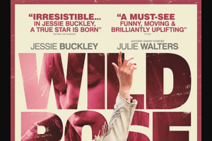 Girl – Win One of 10 X Wild Rose In-Season Movie Passes