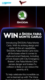 Nine Network – The Voice / Skoda – Win a My19 Skoda Fabia Monte Carlo 81tsi (prize valued at $32,290)