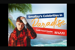 Nova FM Smallzy's Celebrities in Paradise – Win a $1000 Travel Voucher Thanks to Bazzi (prize valued at $5,000)