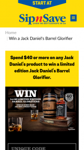 Sip'n'Save – Win a Jack Daniel's Limited Edition 40thanniversary Barrel Glorifier and a 1 Litre Bottle of Jack Daniel's Old No (prize valued at $421)