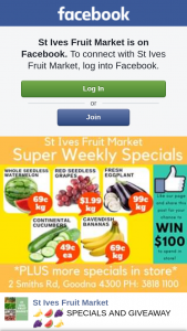 StIves Fruit Market – Win Our Weekly $100 Spend In Store Prize (prize valued at $100)