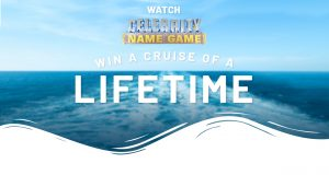 10 Play – Celebrity Name Game – Win the cruise of a lifetime