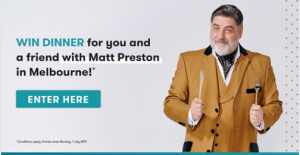 Canstar – Win a trip for 2 to Melbourne to have private dinner with Matt Preston