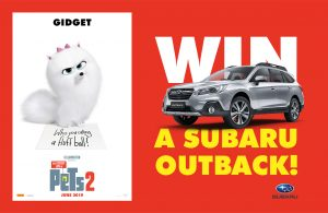 Channel 10 – Pets 2 – Win a Subaru Outback valued at up to $42,500