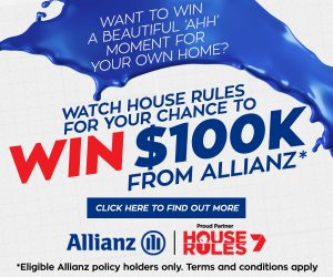 Seven Network & Allianz Insurance – House Rules 7 – Win a home makeover prize package valued at $100,000