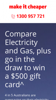 Make it Cheaper – Win a $500 Gift Card (prize valued at $500)