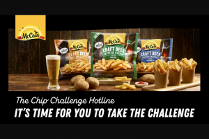 McCain Chip Challenge Hotline – Win a Prize (prize valued at $10,000)