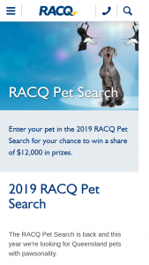 RACQ Pet Search 2019 – Win a Share of $12000 In Prizes (prize valued at $12,000)