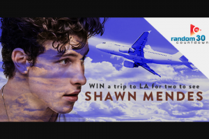 Random 30 – Win a Trip to La for You and Your Bestie to See Shawn Mendes Live