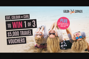 Salon Express – Win 1 of 3 $5000 Travel Vouchers Or One of Our Daily $50 Salon Express Gift Cards (prize valued at $18,050)