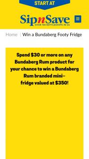 Sip N Save or Bottlemart – Win a Bundaberg Rum Branded Mini-Fridge Valued at $350 (prize valued at $350)