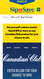 Sip N Save or Bottlemart – Win a Canadian Club Onesie Valued at $79.95. (prize valued at $79.95)