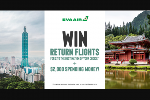 Southern Cross Austero-Eva Air – Win Return Flights for 2 to The Destination of Your Choice (prize valued at $7,000)