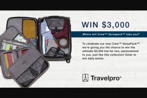 Travelpro – Win a $3000 Trip Crew™ Versapack™ Luggage (prize valued at $3,460)