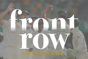 Visit Victoria – Front Row Melbourne – Win Front Row Seats for You and Three Friends