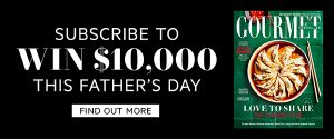 Australian Gourmet Traveller Magazine – Subscribe to Win $10,000