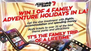 Channel Seven – Australia's Got Talent – Win 1 of 4 family trips for 4 to Los Angeles