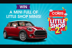 Coles – Nova – Win a Mini Full of Minis (prize valued at $43,500)