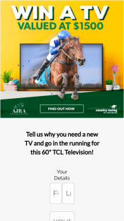 COUNTRY RACING VICTORIA and AUSTRALIAN JUMPS RACING ASSOCIATION – a 60 Inch Tlc Television (prize valued at $1,500)