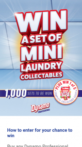 Dynamo – Win a Set of Mini Laundry Collectables With Dynamo Professional Promotion (prize valued at $6,250)
