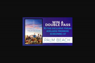 FIVEaa – Win a Double Pass to The Exclusive Fiveaa Adelaide Premiere Screening of Palm Beach (prize valued at $39)