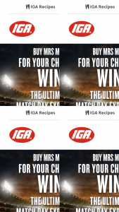 IGA-Supa IGA/Mrs Macs – Win The Major Prize Specified In The Schedule Above (prize valued at $3,540)