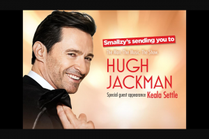 Nova FM Smallzy's sending you to see Hugh Jackman – Win Tickets to Hugh Jackman
